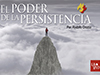El poder de la persistencia<br/><spam>Rodolfo Orozco</spam>