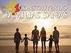 Construyendo familias sanas <br/><spam>Juan José Campuzano</spam>